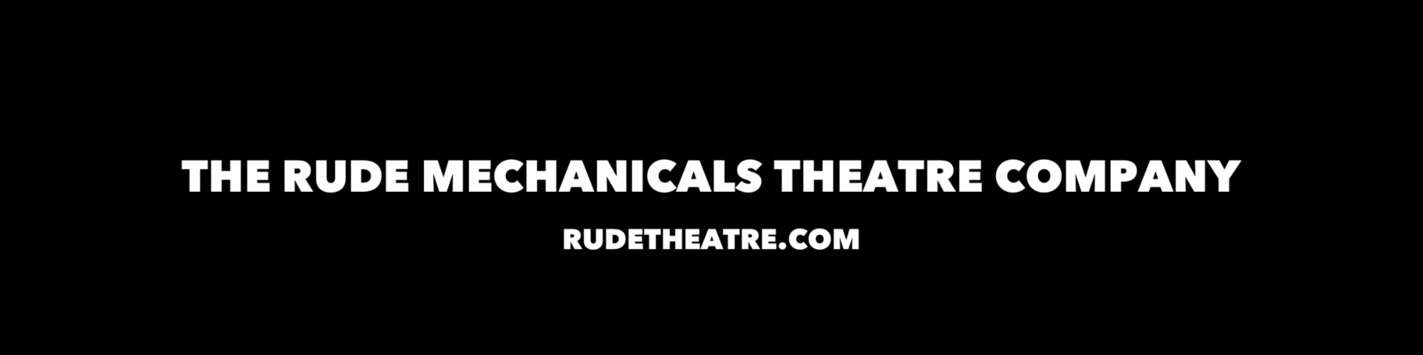 Showroom - The Rude Mechanicals Theatre Company