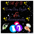 MD Every Day Dazzle And Accessories