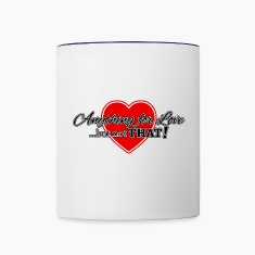 Anything For Love ... But Not That! Bottles & Mugs