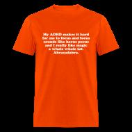 T-Shirts ~ Men's T-Shirt ~ My ADHD Magic Hocus Pocus Abracadabra Men's T-Shirt