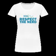 Women's T-Shirts ~ Women's Premium T-Shirt ~ Womens RSM Respect The Nerd