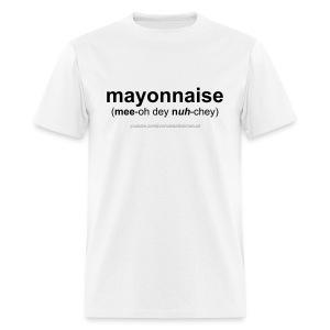 Pronunciation Manual mayonnaise T-Shirt - Men's T-Shirt