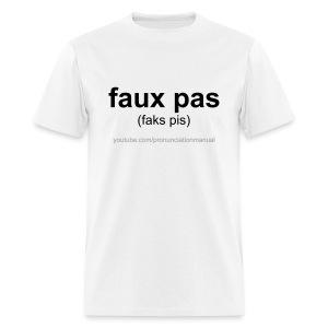 Pronunciation Manual faux pas T-Shirt - Men's T-Shirt