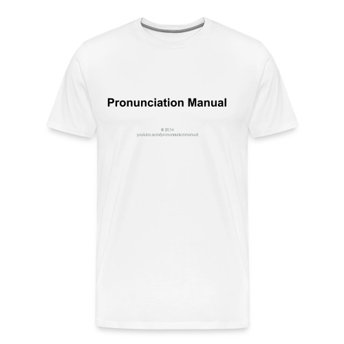 PronunciationManual Logo T-shirt - Men's Premium T-Shirt
