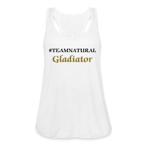 #TEAMNATURAL Gladiator Flowy lightweight racerback tank top - Women's Flowy Tank Top by Bella