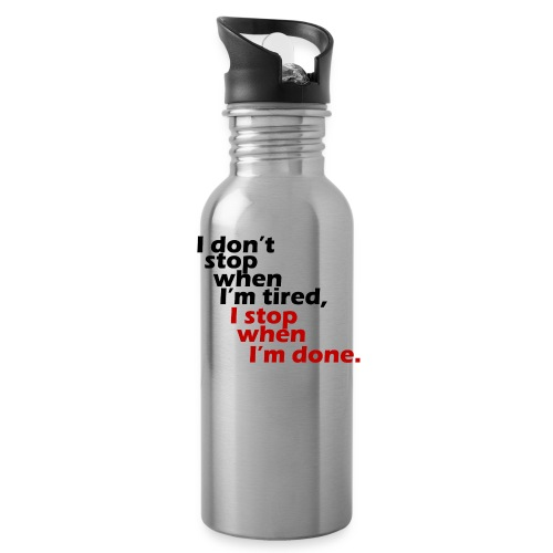 I don't stop till - Water Bottle