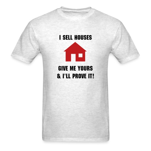 I sell houses Mens - Men's T-Shirt