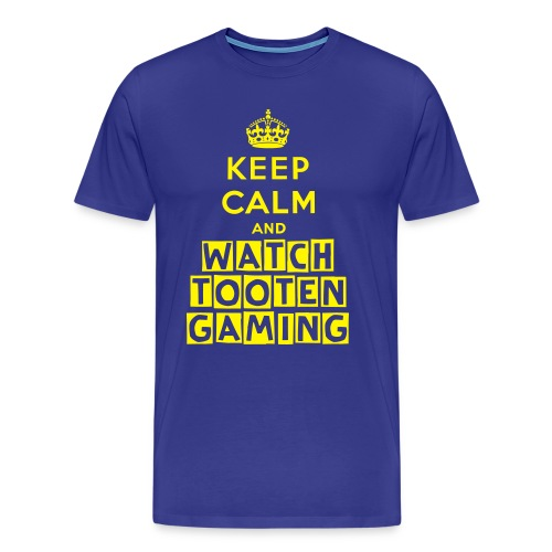 Keep Calm and Watch Tooten! - Men's Premium T-Shirt