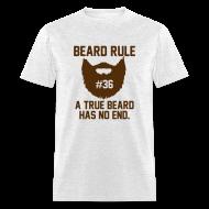 T-Shirts ~ Men's T-Shirt ~ Beard Rule #36