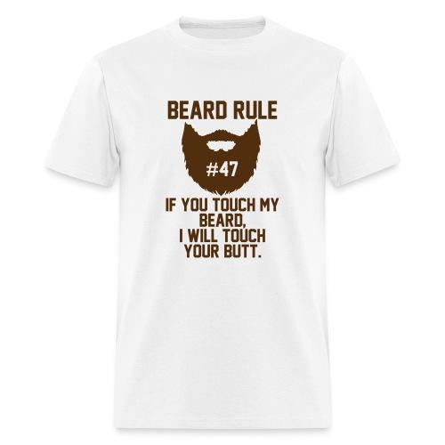 Beard Rule #47 - Men's T-Shirt