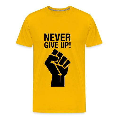 Never Give Up! - Men's Premium T-Shirt