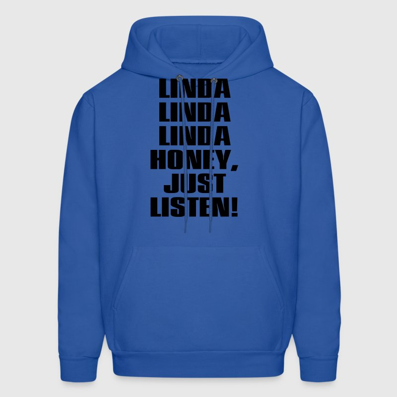 LINDA HONEY JUST LISTEN Hoodies - Men's Hoodie