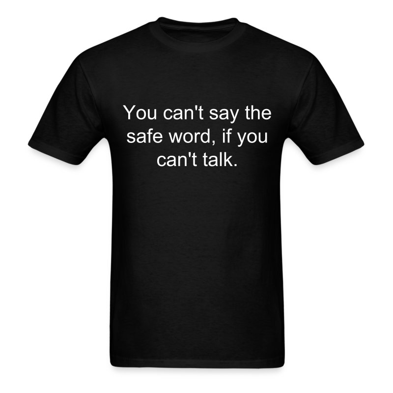 safe word mens shirt - Men's T-Shirt