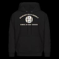 Hoodies ~ Men's Hoodie ~ Hawsepipe Academy, School of Hard Knocks