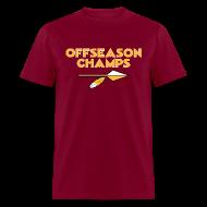 T-Shirts ~ Men's T-Shirt ~ Offseason Champs -