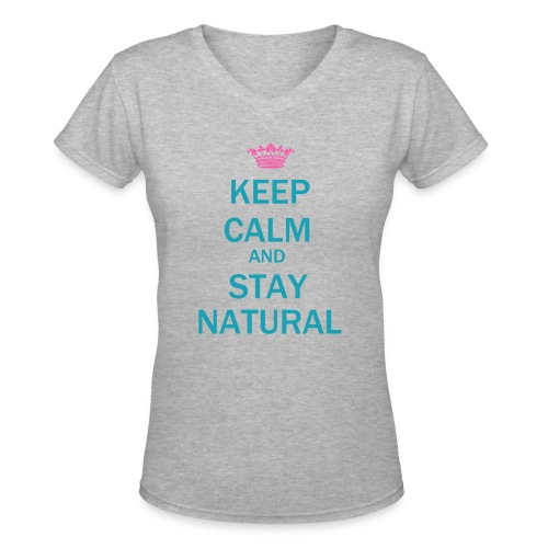 Keep Calm and Stay Natural Hair Length Shirt(Long Hair) - Women's V-Neck T-Shirt
