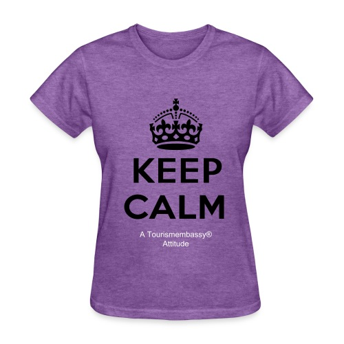 Keep Calm Tourismembassy Attitude - Women's T-Shirt