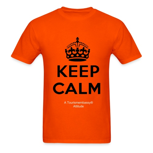 Keep Calm Tourismembassy Attitude - Men's T-Shirt
