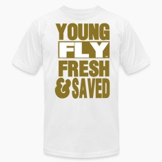 YOUNG FLY FRESH & SAVED T-Shirts