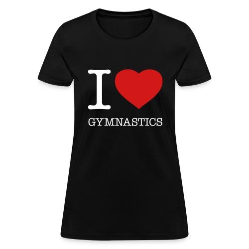 I love gymnastics t-shirt - Women's T-Shirt