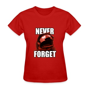 Never Forget (Women's) - Women's T-Shirt