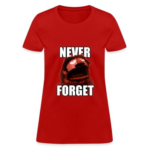 Never Forget (Women's) - Women's T-Shirt