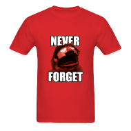 T-Shirts ~ Men's T-Shirt ~ Never Forget (Men's)