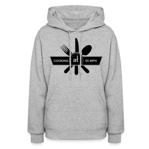 Cooking at 65mph Women's Hoodie - Black Design - Women's Hoodie