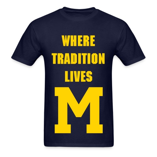 Where Tradition Lives tee - Men's T-Shirt