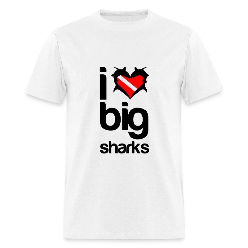 I Love Big Sharks T-Shirt- - Men's T-Shirt