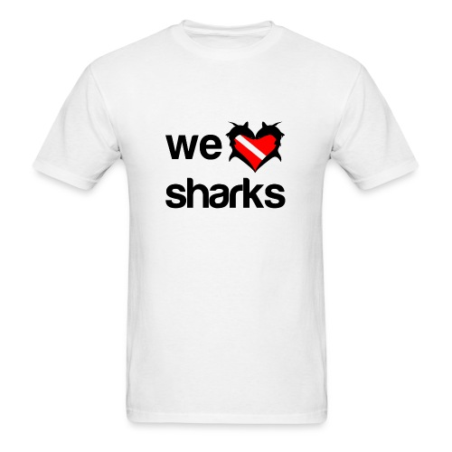 We Love Sharks T-Shirt- - Men's T-Shirt