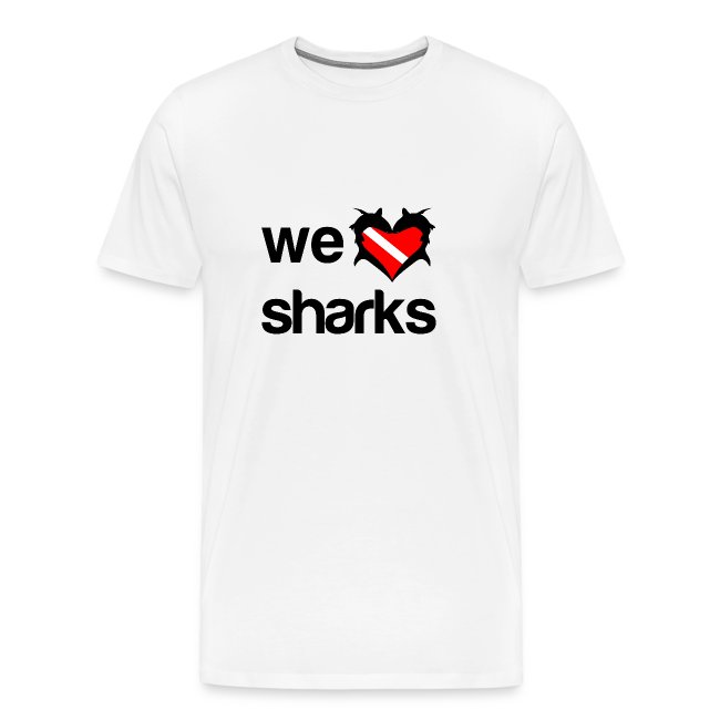 We Love Sharks T-Shirt