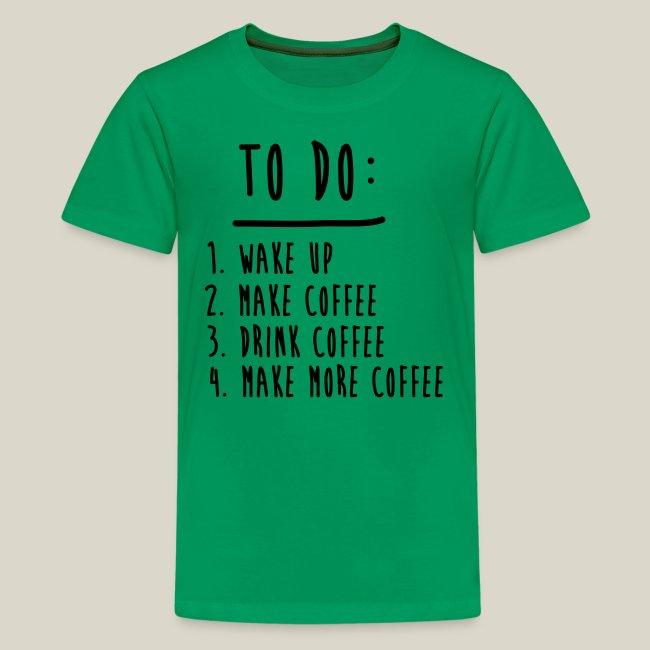 22850633b Coffee and Tee | Coffee To Do List Funny Cute Shirts Kids Shirts ...