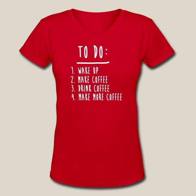 8b0424cb Coffee and Tee | Coffee To Do List Funny Cute Shirts Womens T-Shirts ...