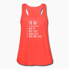 Coffee To Do List Funny Cute Shirts Tanks