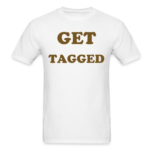 Get Tagged T - Men's T-Shirt