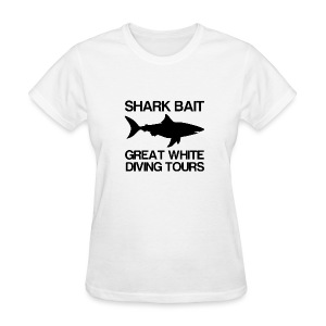 Shark Bait Great White Shark  - Women's T-Shirt