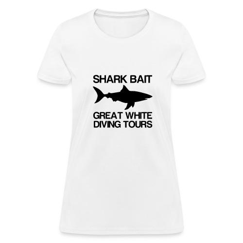 Shark Bait Great White Shark  - Women's T-Shirt