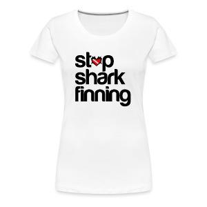 Stop Shark Finning  - Women's Premium T-Shirt