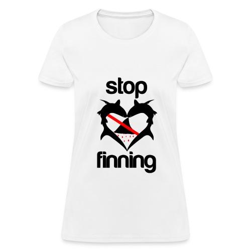 Stop Shark Finning  - Women's T-Shirt