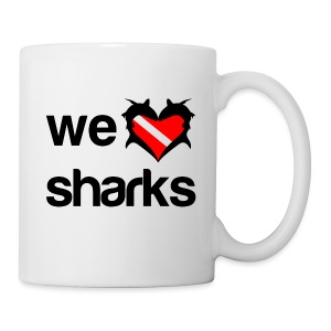 We Love Sharks  - Coffee/Tea Mug