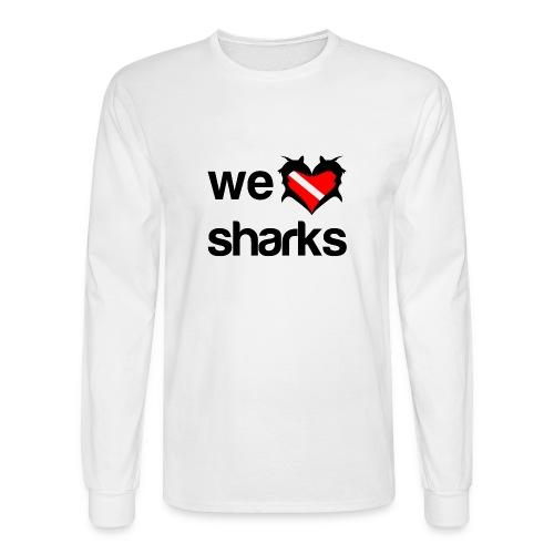 We Love Sharks T-Shirt - Men's Long Sleeve T-Shirt