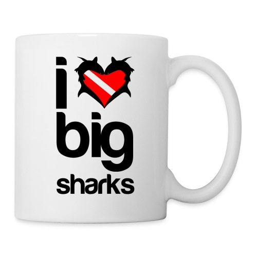 I Love Big Sharks - Coffee/Tea Mug