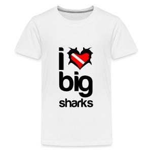 I Love Big Sharks T-Shirt - Kids' Premium T-Shirt