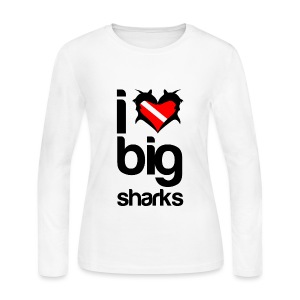 I Love Big Sharks T-Shirt - Women's Long Sleeve Jersey T-Shirt