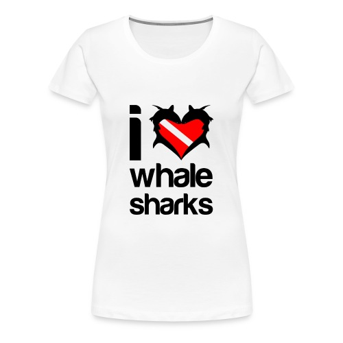 I Love Whale Sharks T-Shirt - Women's Premium T-Shirt