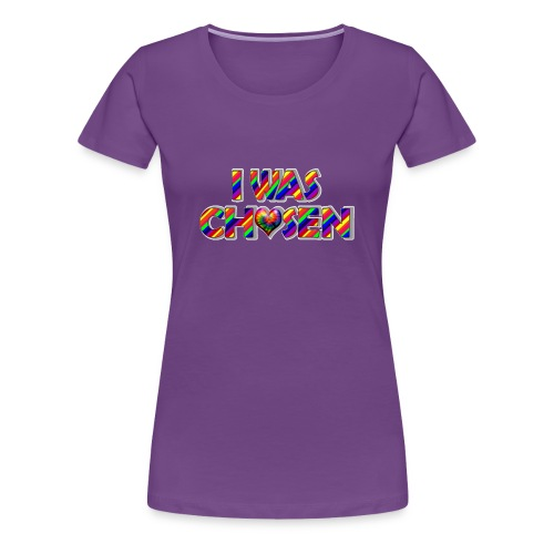 i was chosen transparent.png - Women's Premium T-Shirt