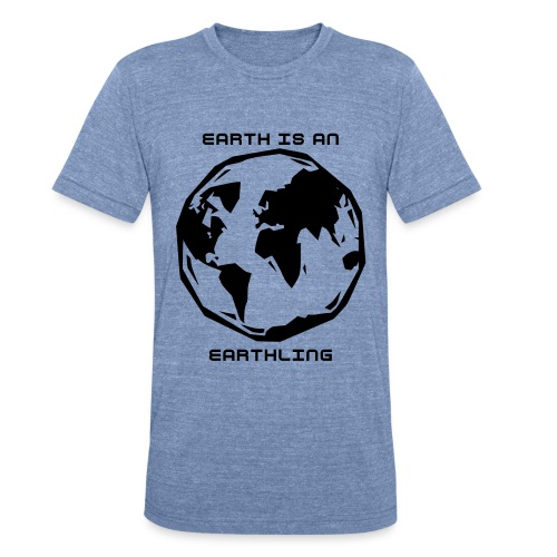 Unisex Tri-Blend T-Shirt - A reminder that we are an action verb on earth.