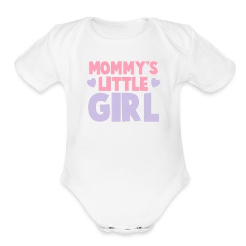 Mommy's Little Girl    - Organic Short Sleeve Baby Bodysuit
