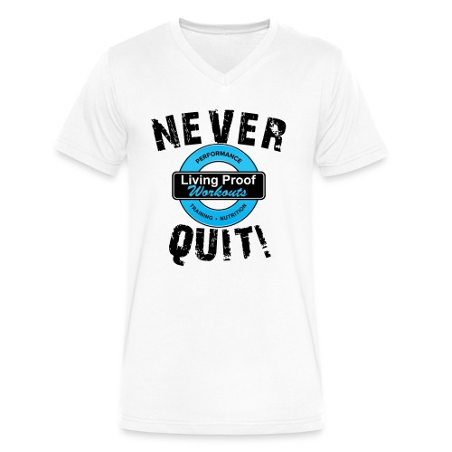 Never Quit - Tee - Men's V-Neck T-Shirt by Canvas